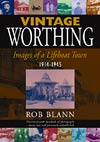 Vintage Worthing: Images of a Lifeboat Town